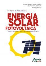 IMPACTOS DA AGREGAÇÃO DA ENERGIA SOLAR FOTOVOLTAICA SOBRE AS DESPESAS COM ENERGIA ELÉTRICA