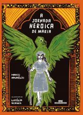 A JORNADA HEROICA DE MARIA