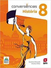 CONVERGÊNCIAS HISTORIA 8  ED 2019 - BNCC