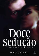 DOCE SEDUÇÃO - Vol. 2