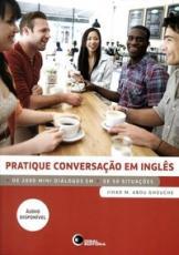 PRATIQUE CONVERSAÇÃO EM INGLÊS