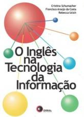 O INGLÊS NA TECNOLOGIA DA INFORMAÇÃO