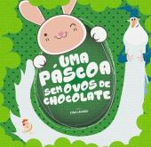 UMA PÁSCOA SEM OVOS DE CHOCOLATE