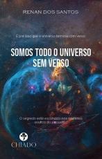 SOMOS TODO O UNIVERSO SEM VERSO