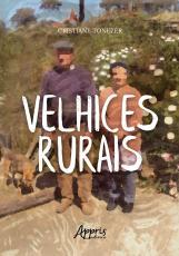 VELHICES RURAIS