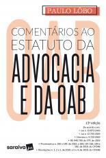 COMENTÁRIOS AO ESTATUTO DA ADVOCACIA E DA OAB - 13ª EDIÇÃO 2020