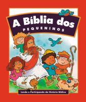 BÍBLIA DOS PEQUENINOS, A - CAPA FLEXÍVEL