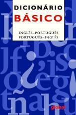DICIONÁRIO BÁSICO INGLÊS-PORTUGUÊS, PORTUGUÊS-INGLÊS