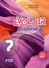 EVOLUIR CIÊNCIAS - 7º ANO
