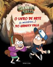 O LIVRO DE ARTE (E MISTÉRIOS...) DO GRAVITY FALLS