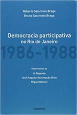 A DEMOCRACIA PARTICIPATIVA NO RIO DE JANEIRO 1986-1988