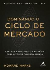 DOMINANDO O CICLO DE MERCADO - APRENDA A RECONHECER PADRÕES PARA INVESTIR COM SEGURANÇA