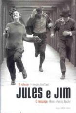 JULES E JIM - O ROTEIRO, O ROMANCE