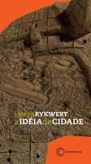 A IDÉIA DE CIDADE