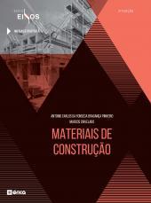 MATERIAIS DE CONSTRUÇÃO - SÉRIE EIXOS - 3ª EDIÇÃO DE 2020
