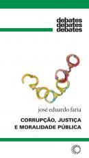 CORRUPÇÃO, JUSTIÇA E MORALIDADE PÚBLICA