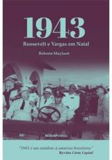 1943 - ROOSEVELT E VARGAS EM NATAL
