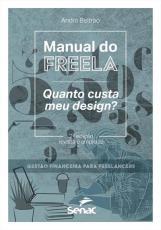 MANUAL DO FREELA: QUANTO CUSTA MEU DESIGN?