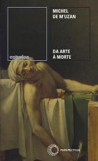 DA ARTE À MORTE - ITINERÁRIO PSICANALÍTICO