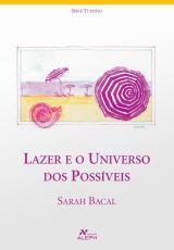 LAZER E O UNIVERSO DOS POSSÍVEIS