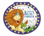 A FESTA DO REI DA FLORESTA