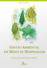 GESTÃO AMBIENTAL EM MEIOS DE HOSPEDAGEM
