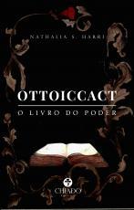 OTTOICCACT - O LIVRO DO PODER