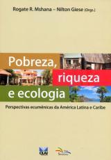 POBREZA RIQUEZA E ECOLOGIA