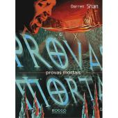 PROVAS MORTAIS   -   A SAGA DE DARREN SHAN / LIVRO 5