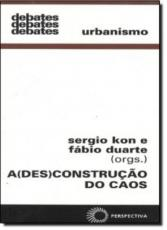 DESCONSTRUCAO DO CAOS, A