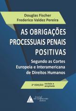 AS OBRIGAÇÕES PROCESSUAIS PENAIS POSITIVAS