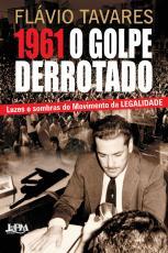 1961 O GOLPE DERROTADO