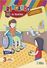 BRINCANDO COM AS PALAVRAS - 3 ANO