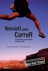 NASCIDO PARA CORRER - 2ª EDIÇÃO - A EXPERIÊNCIA DE DESCOBRIR UMA NOVA VIDA