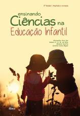 ENSINANDO CIÊNCIAS NA EDUCAÇÃO INFANTIL