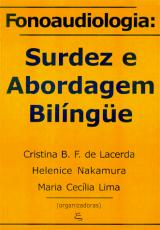 FONOAUDIOLOGIA: SURDEZ E ABORDAGEM BILINGUE - 1