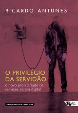 O PRIVILÉGIO DA SERVIDÃO - 2 EDIÇÃO