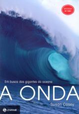 ONDA, A - EM BUSCA DAS GIGANTES DO OCEANO