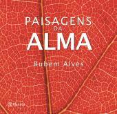 PAISAGENS DA ALMA