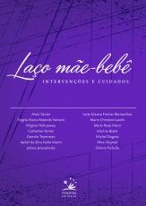 LAÇO MÃE-BEBÊ - INTERVENÇÕES E CUIDADOS