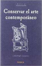 CONSERVAR EL ARTE CONTEMPORANEO