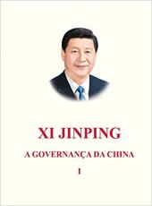 XI JINPING - A GOVERNANÇA DA CHINA - VOLUME 1