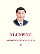 XI JINPING - A GOVERNANÇA DA CHINA - VOLUME 2