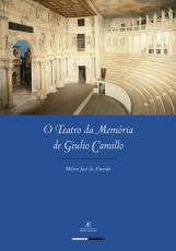 O TEATRO DA MEMÓRIA DE GIULIO CAMILLO