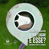 QUE LUGAR É ESSE? (EDIÇÃO CAPA DURA) - DESCUBRA A CAPITAL DO BRASIL
