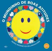 O MUNDINHO DE BOAS ATITUDES