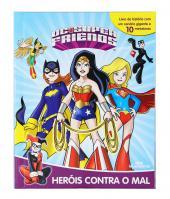 HERÓIS CONTRA O MAL - DC SUPER FRIENDS