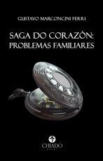 SAGA DO CORAZÓN: PROBLEMAS FAMILIARES