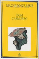 DOM CASMURRO - COLEÇÃO AUTORES CELEBRES DA LITERATURA BRASILEIRA - VOLUME 7