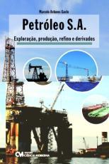 PETROLEO S.A. EXPLORAÇAO, PRODUÇAO, REFINO E DERIVADOS